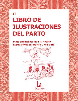 El libro de ilustraciones del parto - Hesperian Health Guides